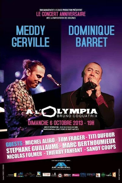 Meddy Gerville et Dominique Barret en concert à l'Olympia