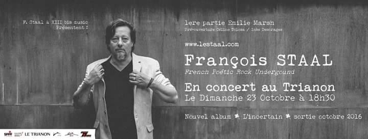 Francois Staal en concert au Trianon à Paris